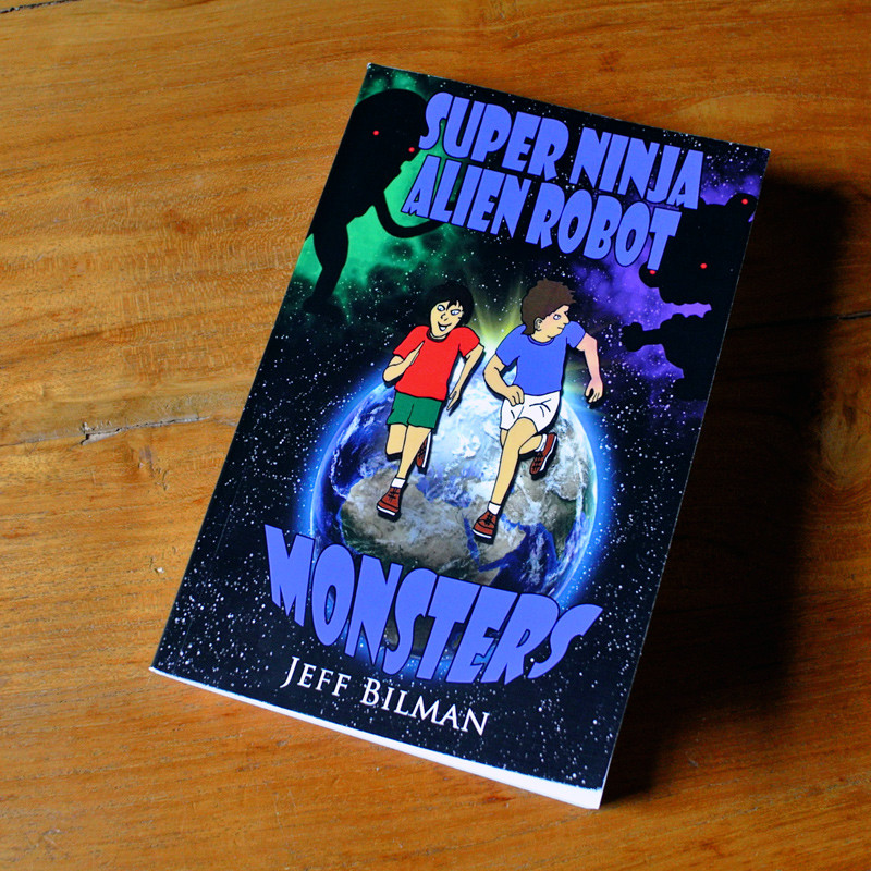 Super Ninja Alien Robot Monsters – Jeff Bilman